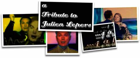 a tribute to julien lepers